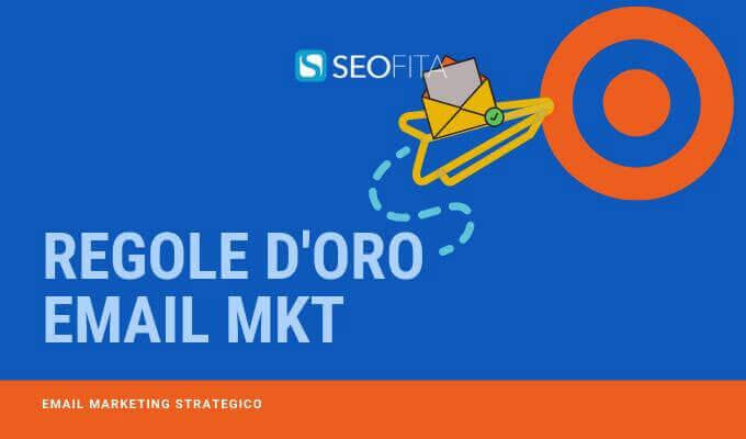 Regole d'oro per campagna di email marketing