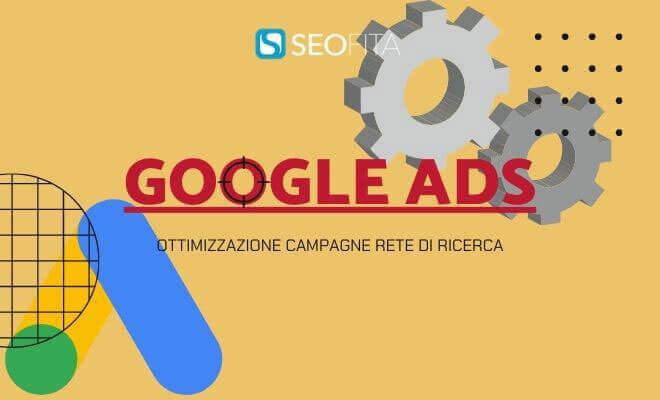Ottimizzazione Campagne Google Ads