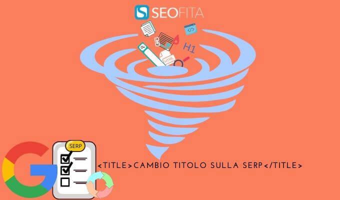 Google cambia i tag title sulla SERP